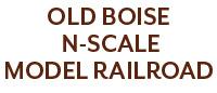 Old Boise N-Scale Model Railroad